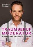 Traumberuf Moderator (eBook, ePUB)