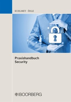 Praxishandbuch Security (eBook, PDF) - Kuhlmey, Marcel; Öxle, Christoph