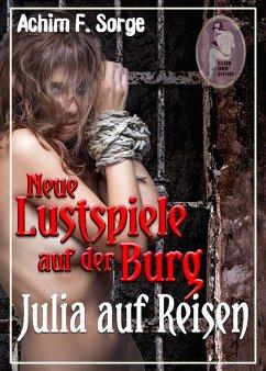 Julia auf Reisen - Neue Lustspiele auf der Burg, Teil 2
