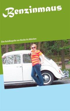 Benzinmaus (eBook, ePUB)