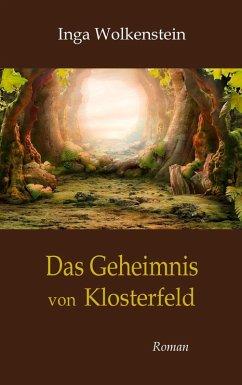 Das Geheimnis von Klosterfeld (eBook, ePUB)