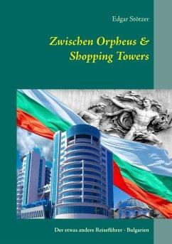 Zwischen Orpheus & Shopping Towers (eBook, ePUB)