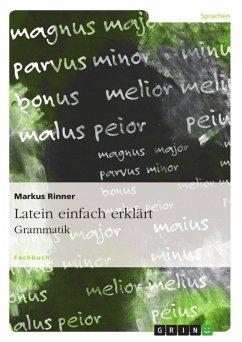 Latein einfach erklärt: Grammatik (eBook, ePUB)