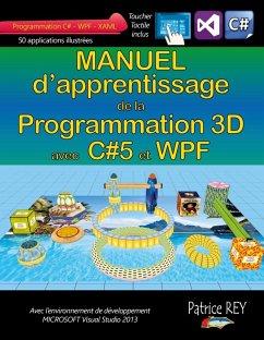 Manuel d'apprentissage de la programmation 3D (eBook, ePUB)