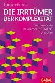 Die Irrtümer der Komplexität (eBook, ePUB)