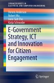 E-Government Strategy, ICT and Innovation in Citizen Engagement