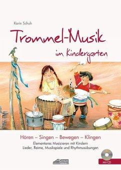Trommel-Musik im Kindergarten - Schuh, Karin