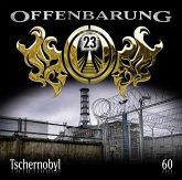 Tschernobyl / Offenbarung 23 Bd.60 (Audio-CD)