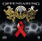 Aids / Offenbarung 23 Bd.58 (Audio-CD)