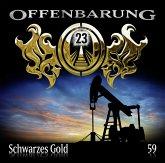 Schwarzes Gold / Offenbarung 23 Bd.59 (Audio-CD)