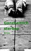 Ganzheitlich Sterben (eBook, ePUB)