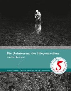 Die Quintessenz des Fliegenwerfens (eBook, ePUB) - Krieger, Mel
