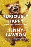 Furiously Happy (eBook, ePUB)