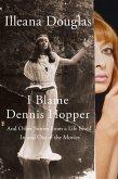I Blame Dennis Hopper (eBook, ePUB)
