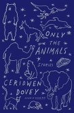 Only the Animals (eBook, ePUB)