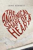 The Anatomical Shape of a Heart (eBook, ePUB)