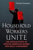 Household Workers Unite (eBook, ePUB)