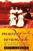 Murder on the Verandah: Love and Betrayal in British Malaya (Text Only) (eBook, ePUB)