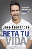 Reta Tu Vida (eBook, ePUB)