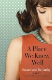 A Place We Knew Well (eBook, ePUB)