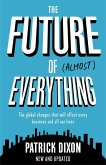 The Future of Almost Everything (eBook, ePUB)