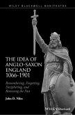 The Idea of Anglo-Saxon England 1066-1901 (eBook, ePUB)