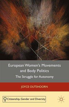 European Women's Movements and Body Politics (eBook, PDF)