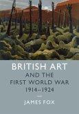 British Art and the First World War, 1914-1924 (eBook, PDF)