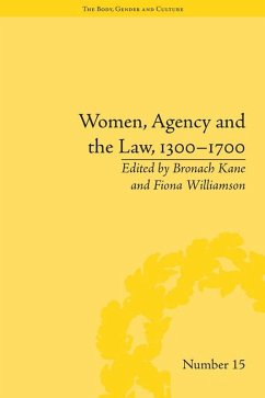 Women, Agency and the Law, 1300-1700 (eBook, PDF) - Kane, Bronach