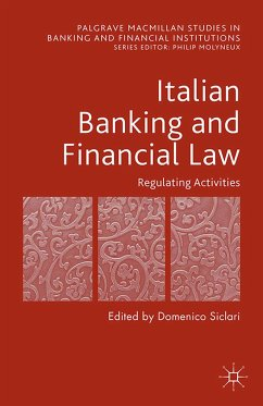 Italian Banking and Financial Law: Regulating Activities (eBook, PDF)