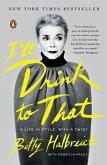 I'll Drink to That (eBook, ePUB)