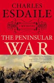 The Peninsular War (eBook, ePUB)