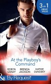At The Playboy's Command: Millionaire Playboy, Maverick Heiress (The Millionaire's Club, Book 4) / Temptation (The Millionaire's Club, Book 5) / In Bed with the Opposition (The Millionaire's Club, Book 6) (Mills & Boon By Request) (eBook, ePUB)