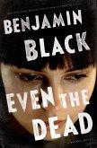 Even the Dead (eBook, ePUB)