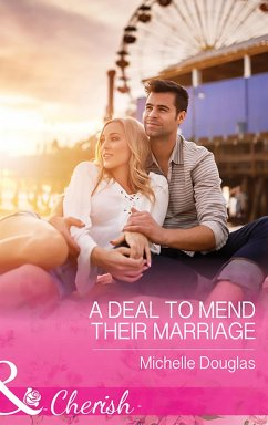 A Deal To Mend Their Marriage (Mills & Boon Cherish)