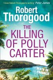 The Killing Of Polly Carter (A Death in Paradise Mystery, Book 2) (eBook, ePUB)