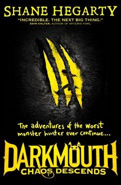Chaos Descends (Darkmouth, Book 3)