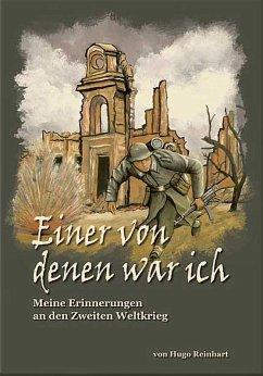 Einer von denen war ich (eBook, ePUB) - Reinhart, Hugo