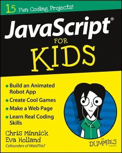 JavaScript For Kids For Dummies (eBook, PDF) - Minnick, Chris; Holland, Eva