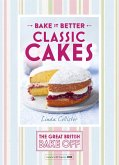 Great British Bake Off - Bake it Better (No.1): Classic Cakes (eBook, ePUB)