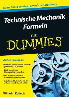 Technische Mechanik Formeln für Dummies (eBook, ePUB) - Kulisch, Wilhelm