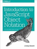 Introduction to JavaScript Object Notation (eBook, PDF)