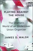 Playing Against the House (eBook, ePUB)