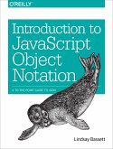 Introduction to JavaScript Object Notation (eBook, ePUB)