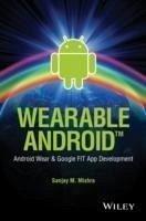 Wearable Android (eBook, PDF) - Mishra, Sanjay M.