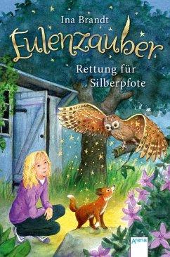 Rettung für Silberpfote / Eulenzauber Bd.2 (eBook, ePUB) - Brandt, Ina
