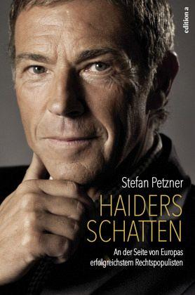 Haiders Schatten - Petzner, Stefan