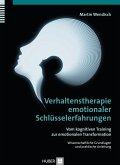 Verhaltenstherapie emotionaler Schlüsselerfahrungen (eBook, PDF)
