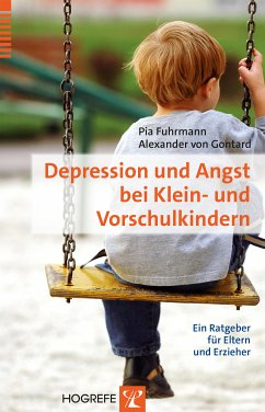 Depression und Angst bei Klein- und Vorschulkindern (eBook, ePUB) - Fuhrmann, Pia; Gontard, Alexander Von