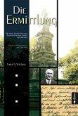 Die Ermittlung. Die wahre Geschichte einer deutsch-jüdischen Familie aus Hamburg (eBook, ePUB)